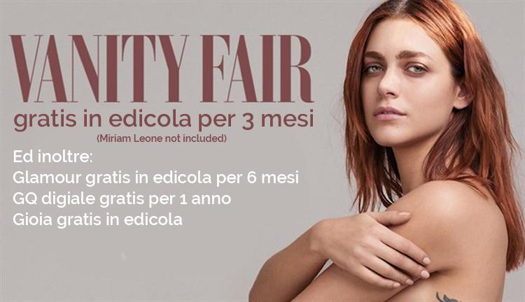 Riviste Gratis Vanity Fair Per 3 Mesi Glamour Per 6 Mesi Gq 12 Mesi Gioia Riprovaci It