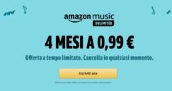#PrimeDay – Amazon Music Unlimited: 4 mesi a 0.99€ e potete disdire quando volete – Scade il 16/07/2019