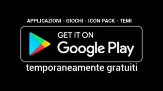 32 tra app, giochi e icon pack temporaneamente gratuiti per Android