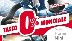 "Nuovo volantino Media World ""Tasso 0% Mondiale"""