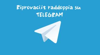 """Riprovaci.it raddoppia su Telegram: nuovo canale """"Fall Edition"""" con le offerte da prendere al volo"""