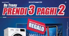 """Nuovo volantino Trony """"Prendi 3 Paghi 2"""""""
